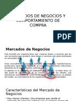 MERCADOS DE NEGOCIOS Y COMPORTAMIENTO DE COMPRA.pptx