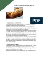 Trucos Para Elaborar Un Buen Pan Francés en Casa