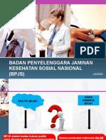 BADAN PENYELENGGARA JAMINAN KESEHATAN SOSIAL NASIONAL (BPJS.ppt