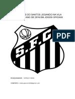 Estatísticas Do Santos Jogando Na Vila Belmiro No Ano de 2016 Em Jogos Oficiais