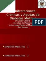 07. Manifestaciones Agudas y Cronicas de Diabetes-Dr Castillo