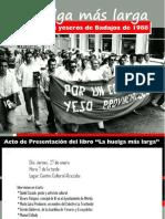 Entrevista Sobre La Huelga Más Larga (y III)