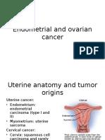 Endometrial and Ovarian Cancer