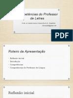 Competências Do Professor de Língua(Gens). ApresentaçãoAcolhimentoDLA2014