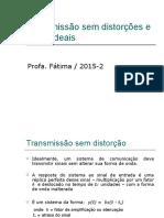 1. Distorções e Filtros Ideais -Aula 5