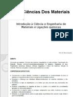 Aula 1 - Bruno, Ciências dos materiais.pptx