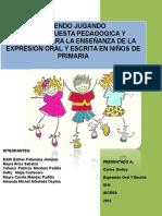 Propuesta Pedagogica y Didactica Para La Enseñanza de La Expresion Oral y Escrita en Niños de Primaria