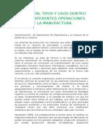 Definicion Tipos y Usos Dentro de Las Diferentes Operaciones de La Manufactura