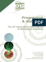 The 12th International Trichoderma & Gliocladium Workshop