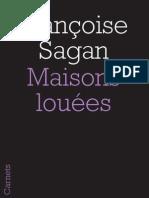 """Maisons louées"", F. Sagan"