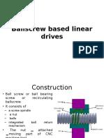 Ballscrew Based Linear Drives