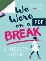 We Were On A Break, by Lindsey Kelk - Extract