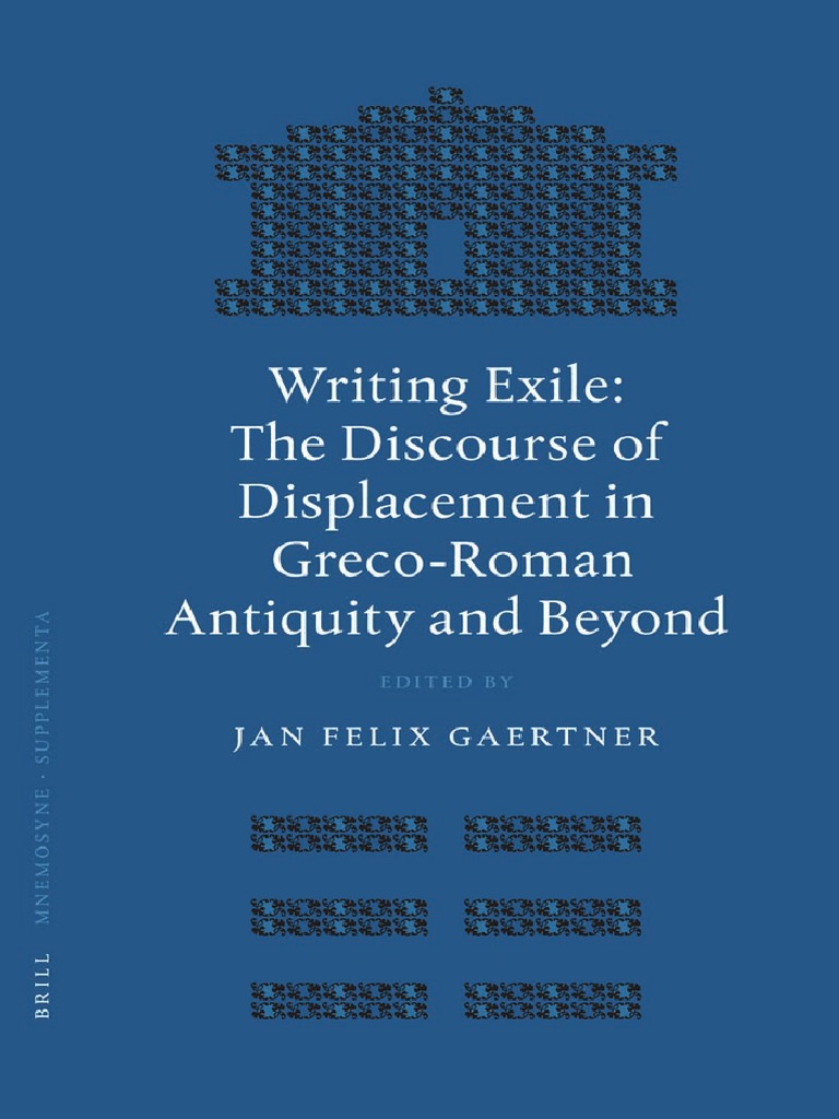 Gaertner J F Ed Writing Exile The Discour Classics
