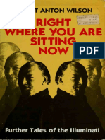 Right Where You Are Sitting Now - Further Tales of the Illuminati