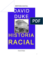 Duke David - Historia Racial