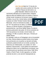 Biografía de Pablo NerudaNació El 12 de Julio de 1904 en Parral