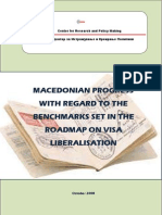 Macedonian progress with regard to the benchmarks set in the roadmap on visa liberalization