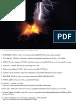 Volcanic Eruptions 2010 -- Danger Awaits -- Magic Saves