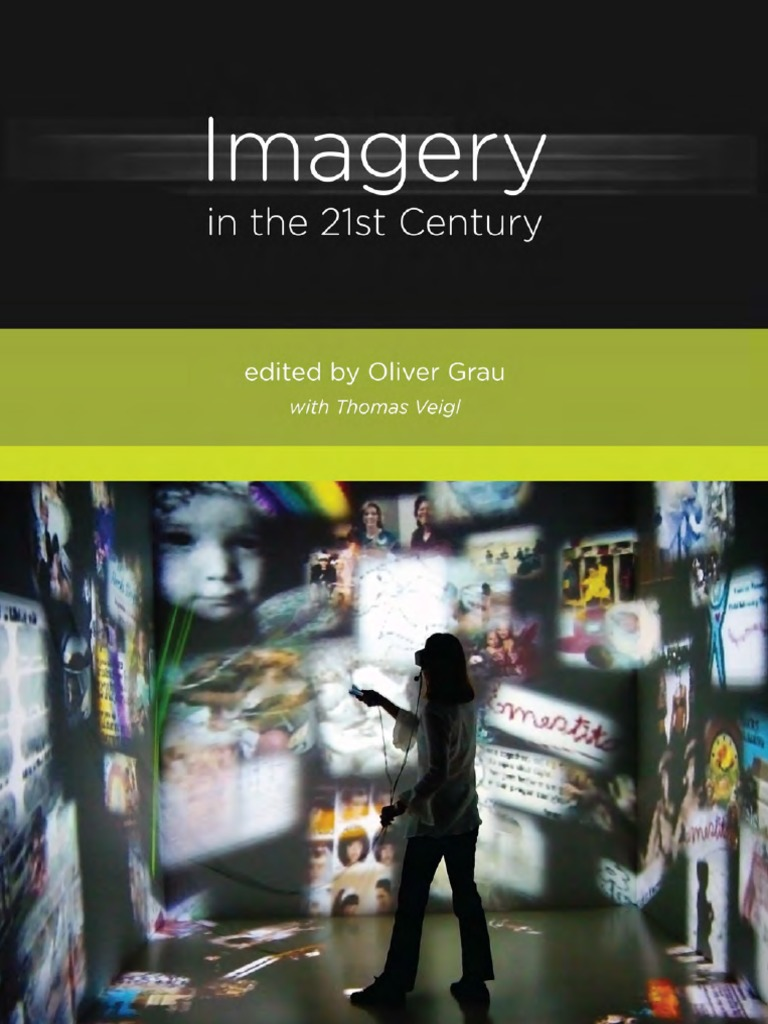 Veigl, Thomas_ Grau, Oliver-Imagery in the 21st Century-The
