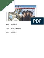 Microsoft Exam MOS-E2E - Excel 2000 Expert Www.examsworld.us.Unlocked