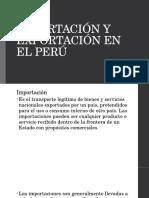 IMPORTACIÓN Y EXPORTACIÓN EN EL PERÚ.pptx