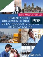 Fomentando Un Crecimiento Inclusivo de La Productividad en America Latina