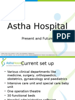 Astha Hospital Projection