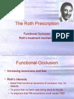 The Roth Philosophy n Prescription