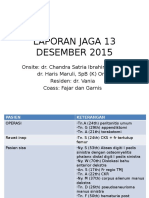 Laporan Jaga 13 Desember 2015