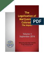 2016 FINAL Legalization of Marijuana in Colorado the Impact