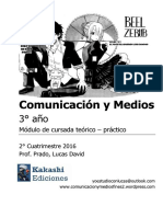 Modulo Comunicación y Medios Fines II - 2° Cuatrimestre 2016