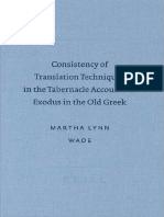 Martha Lynn Wade-Consistency of Translation Techniques in the Tabernacle Accounts of Exodus in the Old Greek (Septuagint and Cognate Studies Series 49)-Society of Biblical Literature (also from Brill).pdf