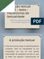 Texto - Mecanismos de Textualidade