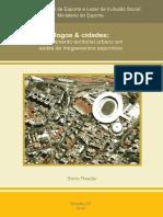Jogos e Cidades - Ordenamento Territorial Urbano Em Sedes de Megaeventos Esportivos