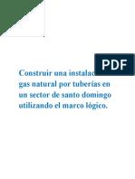 Construir Una Instalación de Gas Natural Por Tuberías en Un Sector de Santo Domi