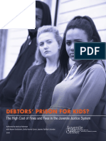 DEBTORS' PRISON FOR KIDS? The High Cost of Fines and Fees in the Juvenile Justice System