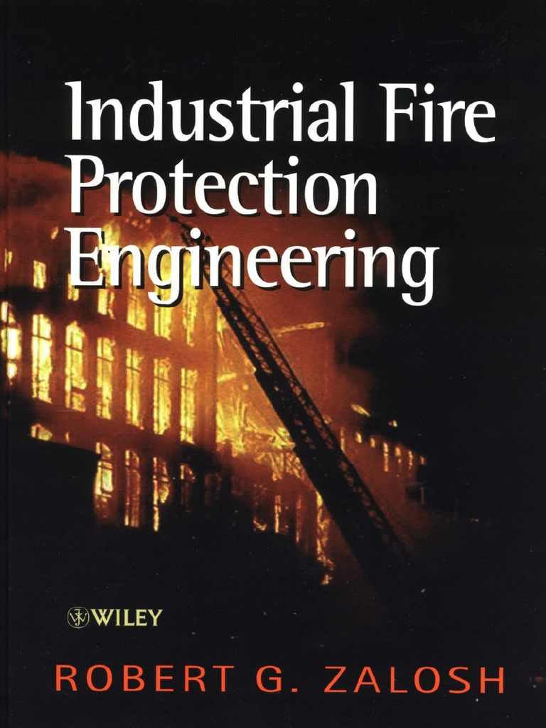 Industrial Fire Protection Engineering Robert G Zalosh Wiley For Parallel And Seriesparallel Circuits June 1944 Qst Rf Cafe 2003 Combustion Sprinkler System