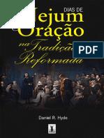 Daniel F. Hyde - Dias de jejum e oração na tradição reformada.pdf