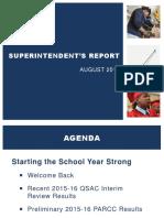 Superintendent Report August 2016