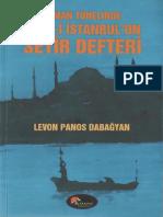 Levon Panos Dabağyan - Zaman Tünelinde Şehr-i İstanbul'Un Seyir Defteri