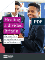 Healing a Divided Britain - The Need for a Comprehensive Race Equality Strategy