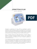 Dermotonus Slim