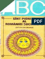 ABC - Sunt Pionier Al Romaniei Socialiste (1979)