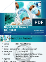 Night Shift Report - Rika Melinda