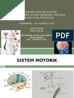 Pemeriksaan Motorik, Refleks, Dan Sensorik