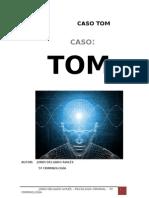 Caso Tom - Trabajo