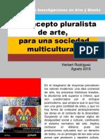 Una Idea de Arte Pluralista Para Una Sociedad Multicultural