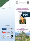 Geografia, società, politica La ricerca in geografia come impegno sociale Giornate di Studio in ricordo di Anna Segre (1949-2004)