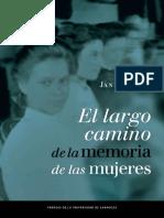 El Largo Camino de La Memoria de Las Mujeres