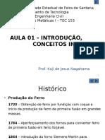 Historico Propriedades Estruturas METÁLICAS